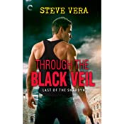 Through the Black Veil | Steve Vera