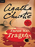 Three Act Tragedy: A Hercule Poirot Mystery (Hercule Poirot series Book 11)