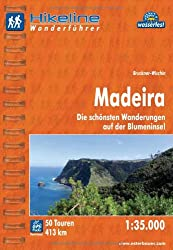 Hikeline Wanderführer Madeira 1 : 35 000, Die schönsten Wanderungen auf der Blumeninsel, wasserfest und reißfest, GPS Track zum Download