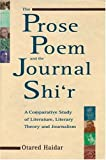 The Prose Poem and the Journal Shi'r: A Comparative Study of Literature, Literary Theory and Journalism