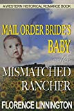 Mail Order Bride's Baby And Her Mismatched Rancher (A Western Historical Romance Book)
