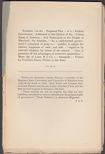 (Alexander Contee Hanson: Remarks on Proposed Plan Federal Government 1788 1888)