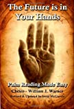 Book Cover for The Future Is in Your Hands: Palm Reading Made Easy