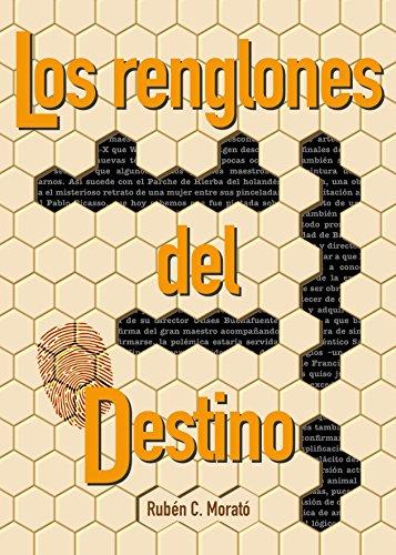 Portada del libro Los renglones del destino de Rubén C Morató