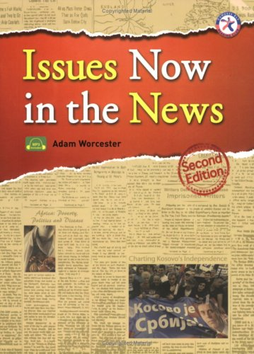 Issues Now in the News, Second Edition (w/MP3 CD)