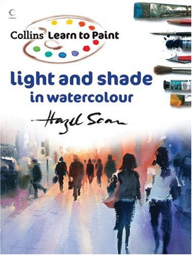 Download Learn to Paint: Light and Shade in Watercolour (Collins Learn to Paint Series) ebook