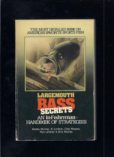 Largemouth Bass Secrets : An In-Fisherman Handbook of Strategies