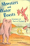 Monsters and Water Beasts, Karen Miller, 0805079025