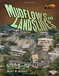 Disasters Up Close: Mudflows and Landslides