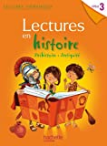 Lectures thématiques - Histoire Cycle 3 - Manuel élève - Edition 2012