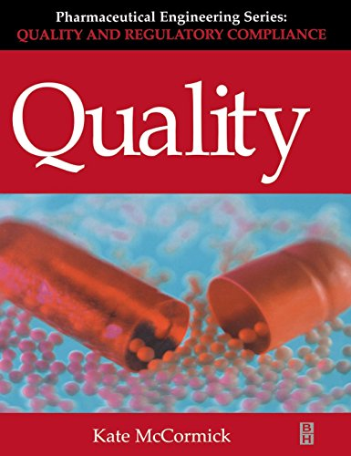 Quality (Pharmaceutical Engineering Series), Volume 2