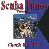 Vol. 2-Scuba Tunes: Check Out Dive!
