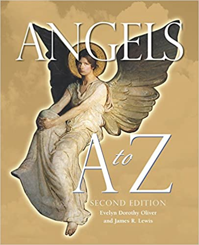 Angels a to z evelyn dorothy oliver james r lewis 9781578592128 angels a to z evelyn dorothy oliver james r lewis 9781578592128 amazon books fandeluxe Image collections