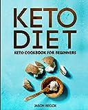 Keto Diet: Keto Cookbook for Beginners: Keto Diet