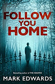 Follow You Home by [Edwards, Mark]