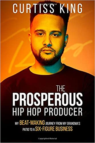 Amazon.com: The Prosperous Hip Hop Producer: My Beat-Making ...