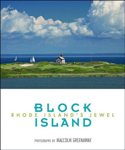 Block Island: Photographs by Malcolm Greenaway (Regional Photos)