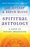 img - for Spiritual Astrology: A Path to Divine Awakening book / textbook / text book