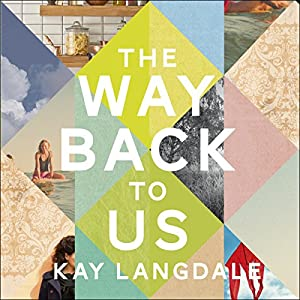 The Way Back to Us Audiobook