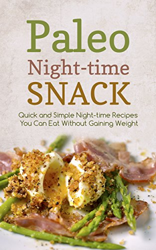 Paleo night time snack quick and simple night time recipes you can paleo night time snack quick and simple night time recipes you can eat forumfinder Choice Image