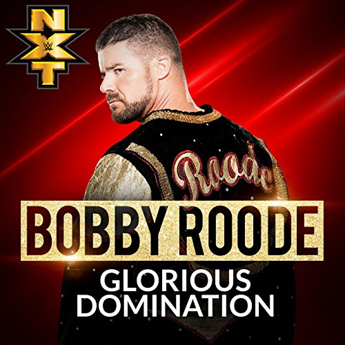 glorious-domination-bobby-roode
