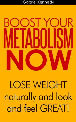 Boost Your Metabolic Rate Fast: Metabolism Diet Book Includes Paleo Foods, Drinks and Juicer Recipes that Boost and Cleanse Your Metabolism: Lose Weight ... Lose Pounds, Weight Los