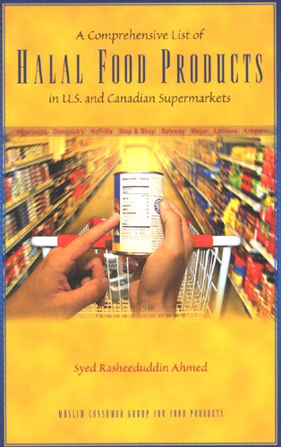 A Comprehensive List of Halal Food Products in U.S. and Canadian Supermarkets