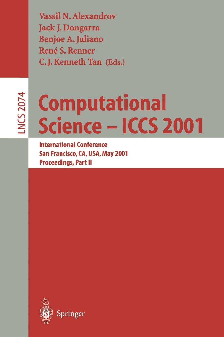 Download Computational Science - ICCS 2001: International Conference, San Francisco, CA, USA, May 28-30, 2001. Proceedings, Part II (Lecture Notes in Computer Science) (Pt.2) ebook