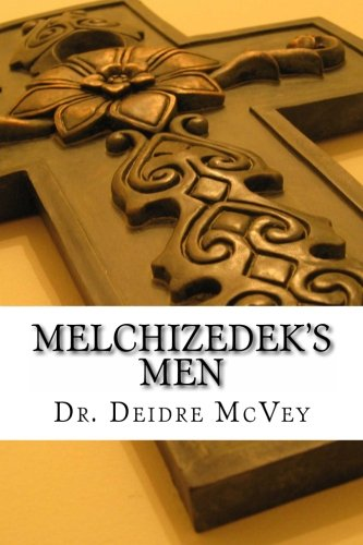 Melchizedek's Men