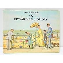 Edwardian Holiday