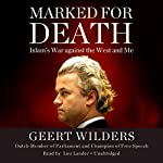 Marked for Death: Islam's War Against the West and Me | Geert Wilders