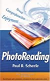 img - for Photoreading: Read with Greater Speed, Comprehension, and Enjoyment to Absorb Complete Books in Minutes, 4th Edition book / textbook / text book