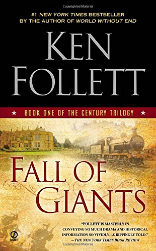 Book cover from Fall of Giants: Book One of the Century Trilogyby Ken Follett