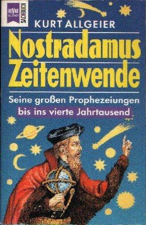 Nostradamus, Zeitenwende