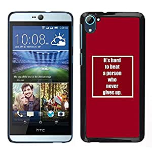 EJOY---Cubierta de la caja de protección para la piel dura ** HTC Desire D826 ** --nunca te rindas inspirar motivador texto