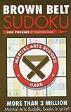 Brown Belt Sudoku, Michael Rios, 1402735979