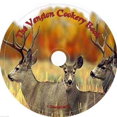 The Venison Cookery Recipe Book on cd (Cook Venison Burgers)