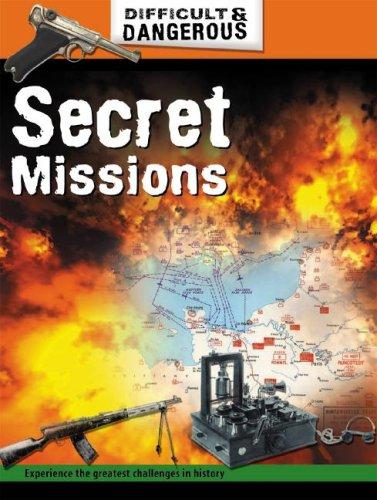 Read Online Secret Missions (Difficult and Dangerous) pdf epub