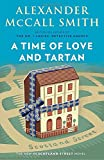 img - for A Time of Love and Tartan (44 Scotland Street Series) book / textbook / text book