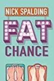 Fat Chance (kindle edition)
