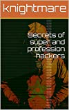 img - for Secrets of super and profession hackers book / textbook / text book
