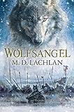 Wolfsangel, M. D. Lachlan, 1616143576