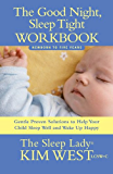 Good Night, Sleep Tight Workbook: The Sleep Lady's Gentle Step-by-step Guide for Tired Parents (English Edition)