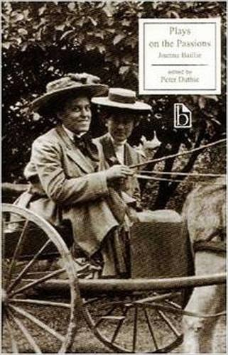 Plays on the Passions (Broadview Literary Texts)