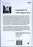 International Air Law and ICAO: Third Edition (Essential Air and Space Law)