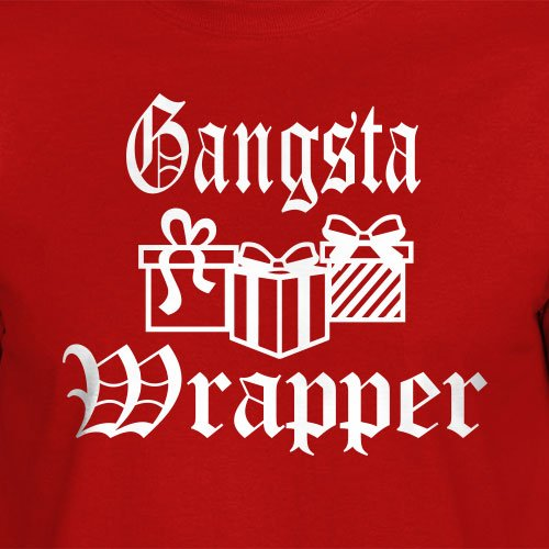 5e8c54edb Amazon.com: Funny Christmas T-Shirt Gangsta Wrapper gift wrapping shirt  merry tree decorations gifts presents: Handmade