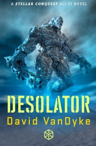 Desolator (Stellar Conquest) (Volume 2) pdf