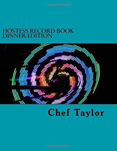 Download Hostess Record Book: 6 Month Dinner Edition (Volume 3) pdf epub