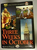 Three Weeks in October, Ron Fimrite and Bill Mandel, 0942627113