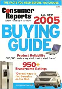 consumer reports all new 2005 buying guide editors of consumer reports magazine books. Black Bedroom Furniture Sets. Home Design Ideas